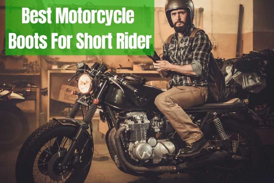 Motorcycle Boots For Short Riders