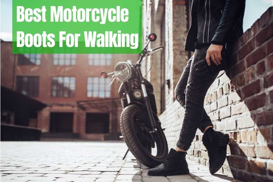 The 8 Best Motorcycle Boots For Walking [2021]