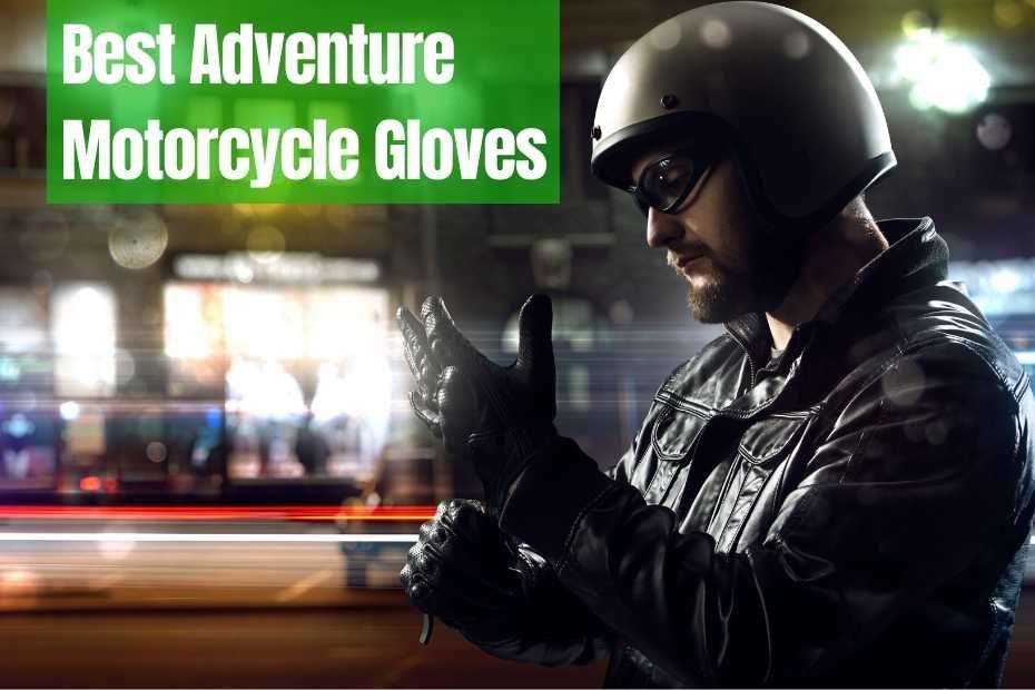 Adventure Motorcycle Gloves