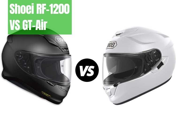 Shoei RF-1200 VS GT-Air Helmet