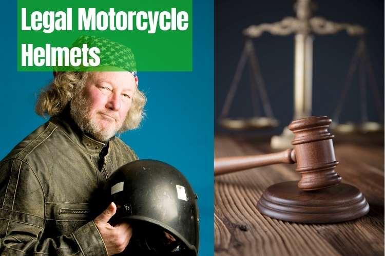 Legal Motorcycle Helmets