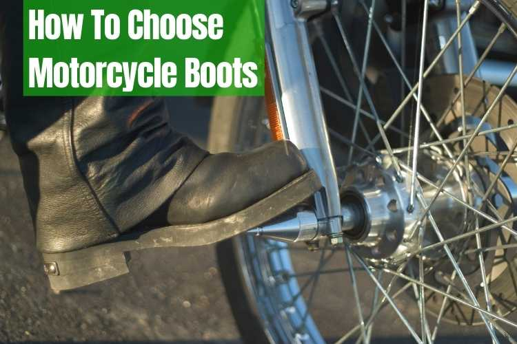 choose motorcycle boots